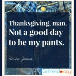 Funny thanksgiving quotes to see buddies!
