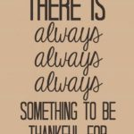 Thanksgiving: 15 quotes to create gratitude a routine everyday (along with a video)