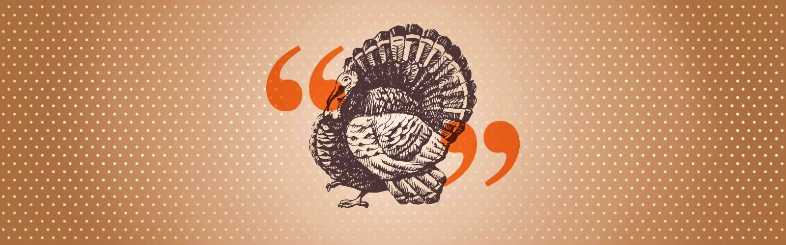 20 favorite thanksgiving quotes the poultry