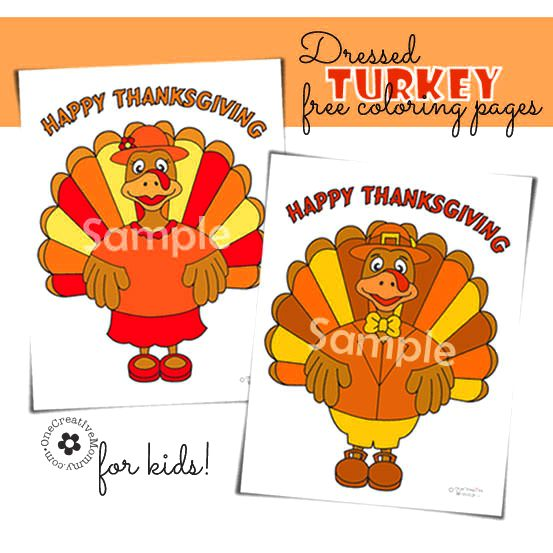 Free Thanksgiving coloring pages--While you are in the kitchen preparing TURKEY WITH DRESSING, why not let the kiddos make some DRESSED TURKEYS?