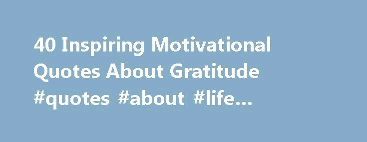 40 inspiring motivational quotes about gratitude ll finish up getting